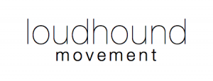 loudhound movement